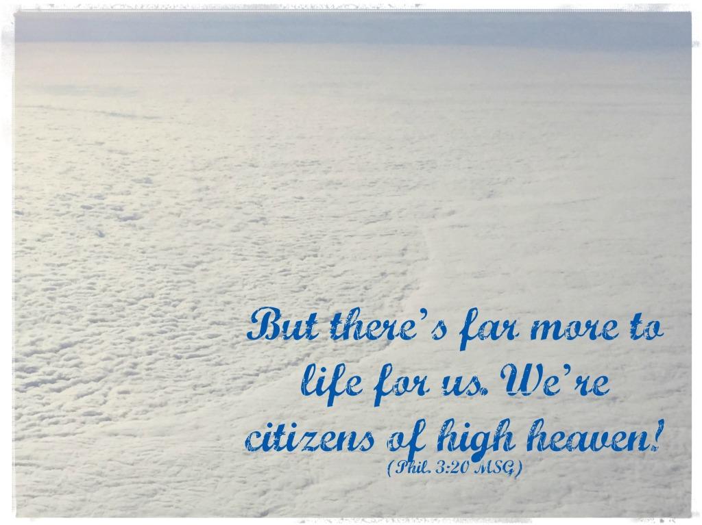 Always remember--your #citizenship is in heaven.  http://wp.me/p2UZoK-DK via @blestbutstrest