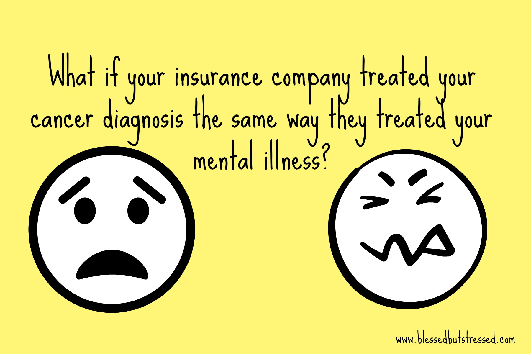 What if cancer were treated like a mental illness?