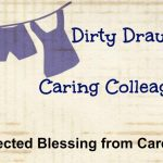 Dirty Drawers and Caring Colleagues