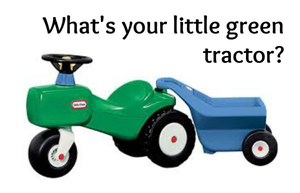 A little green tractor and a big lesson.